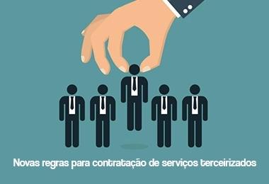 Novas regras para contratação de serviços terceirizados entram em vigor